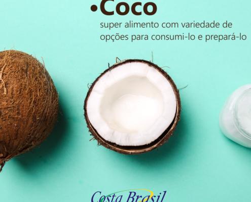Coco - Super Alimento com Variedade de Opções de Consumi-lo